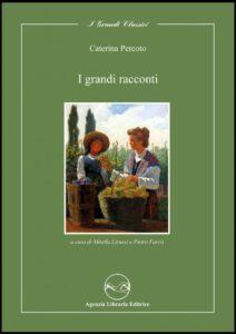 I grandi racconti - Caterina Percoto