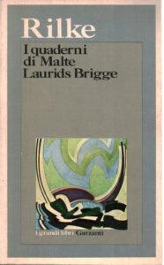 I quaderni di Malte Laurids Brigge di Rainer Maria Rilke