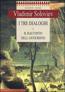 I tre dialoghi - Vladimir Soloviev