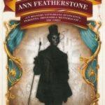 """""""Il Circo Maledetto""""di Ann Feathrstone: un romanzo ambientato nella Londra Vittoriana"""