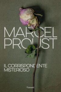 Il corrispondente misterioso di Marcel Proust
