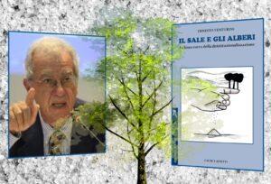 Il sale e gli alberi - Ernesto Venturini