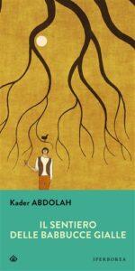 Il sentiero delle babbucce gialle di Kader Abdolah
