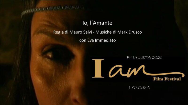 """""""Io, l'Amante"""": il corto prodotto da Rupe Mutevole e tratto dal libro di Roberta Savelli, finalista all'I Am Film Festival 2021"""