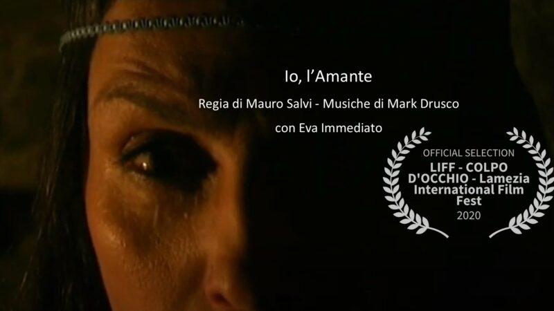 """""""Io, l'Amante"""": il corto prodotto da Rupe Mutevole e tratto dal libro di Roberta Savelli, finalista al Lamezia International Film Festival 2020"""