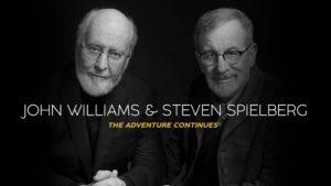 John Williams e Steven Spielberg – L'avventura continua