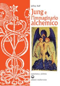 Jung e l'immaginario alchemico di Jeffrey Raff