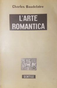 L'Arte romantica - Charles Baudelaire