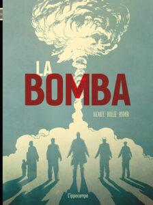 La bomba di Denis Rodier, Didier Alcante e Laurent-Frederic Bollée