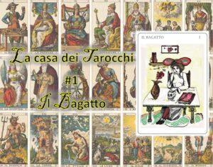 La casa dei tarocchi 1 - Il Bagatto