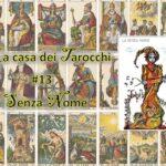 La casa dei Tarocchi #13: la poetica della Morte è medicamentosa