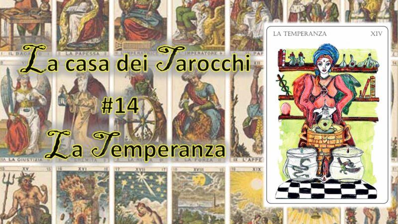 La casa dei Tarocchi #14: la cura della Temperanza