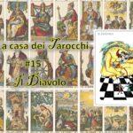 La casa dei tarocchi #15: chi è il Diavolo?