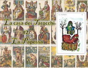 La casa dei tarocchi 2 - La Papessa