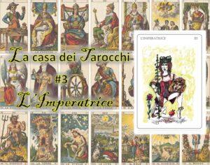 La casa dei tarocchi 3 - L'Imperatrice