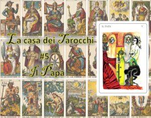 La casa dei tarocchi 5 - Il Papa