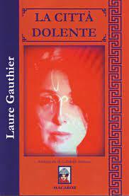 La città dolente - Laure Gauthier