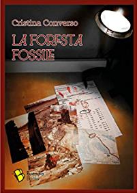 La foresta fossile di Cristina Converso
