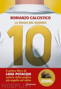La magia del numero 10 di Luigi Potacqui