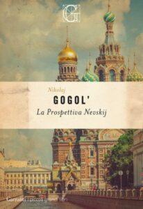 La prospettiva Nevskij di Nikolaj Vasil'evič Gogol'