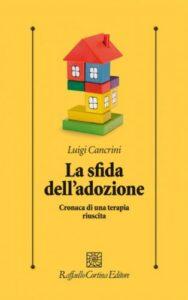 La sfida dell'adozione di Luigi Cancrini