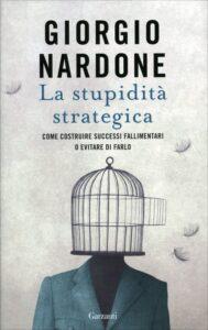 La stupidità strategica di Giorgio Nardone
