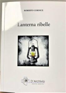 Lanterna ribelle di Roberto Cornice