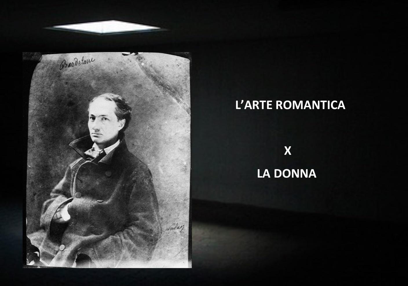 """""""L'arte romantica"""" di Charles Baudelaire: la donna"""