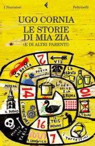 Le storie di mia zia di Ugo Cornia