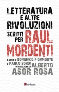 Letteratura e altre rivoluzioni – scritti per Raul Mordenti