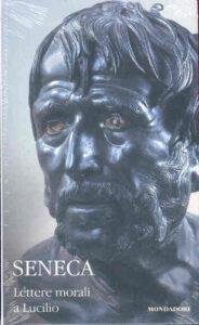 Lettere morali a Lucilio - Seneca