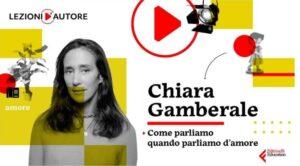 Lezioni d'autore - Chiara Gamberale