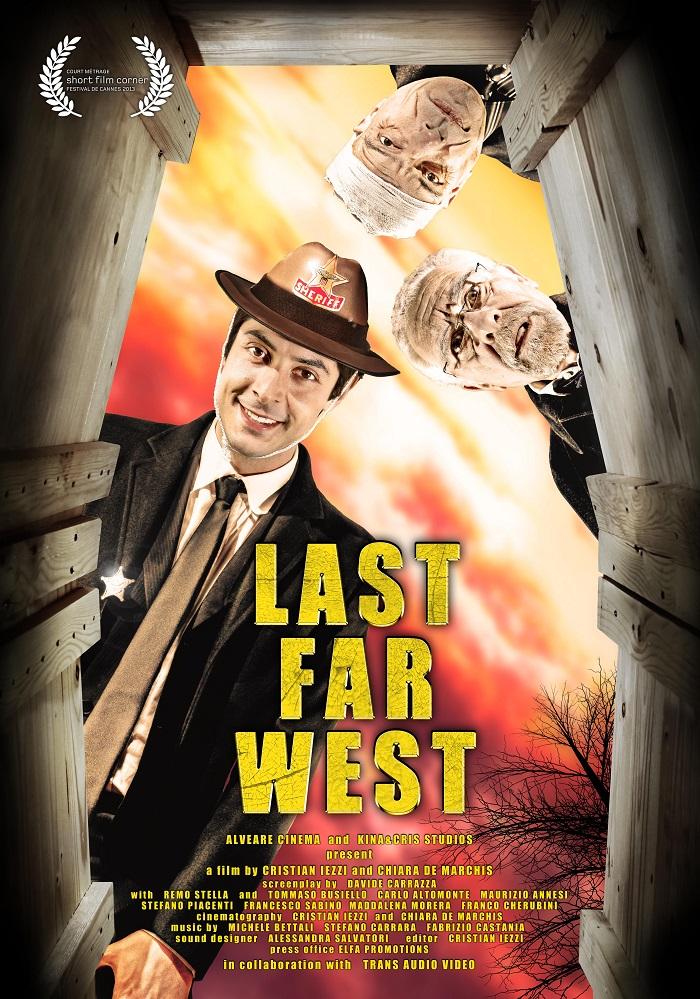 """""""Last Far West"""" prima mondiale al Festival di Cannes 2013"""