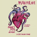 MArteLive: torna lo spettacolo totale con oltre 400 artisti, 6, 7 e 8 dicembre al Planet Roma