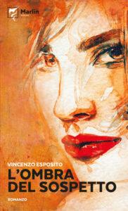 L'ombra del sospetto di Vincenzo Esposito