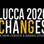 Lucca Changes 2020: gli eventi saranno online fino al 28 febbraio 2021