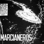 """""""Marcianeros"""" di Héctor Germán Oesterheld e Francisco Solano López: un classico della fantascienza nella nuova veste grafica"""
