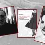 """""""Non mi piacciono i film di Anna Magnani"""" di Mario Pacelli: la ricostruzione della morte di Wilma Montesi"""