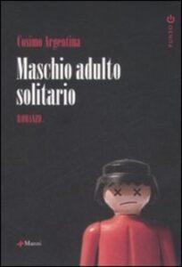 Maschio adulto solitario di Cosimo Argentina
