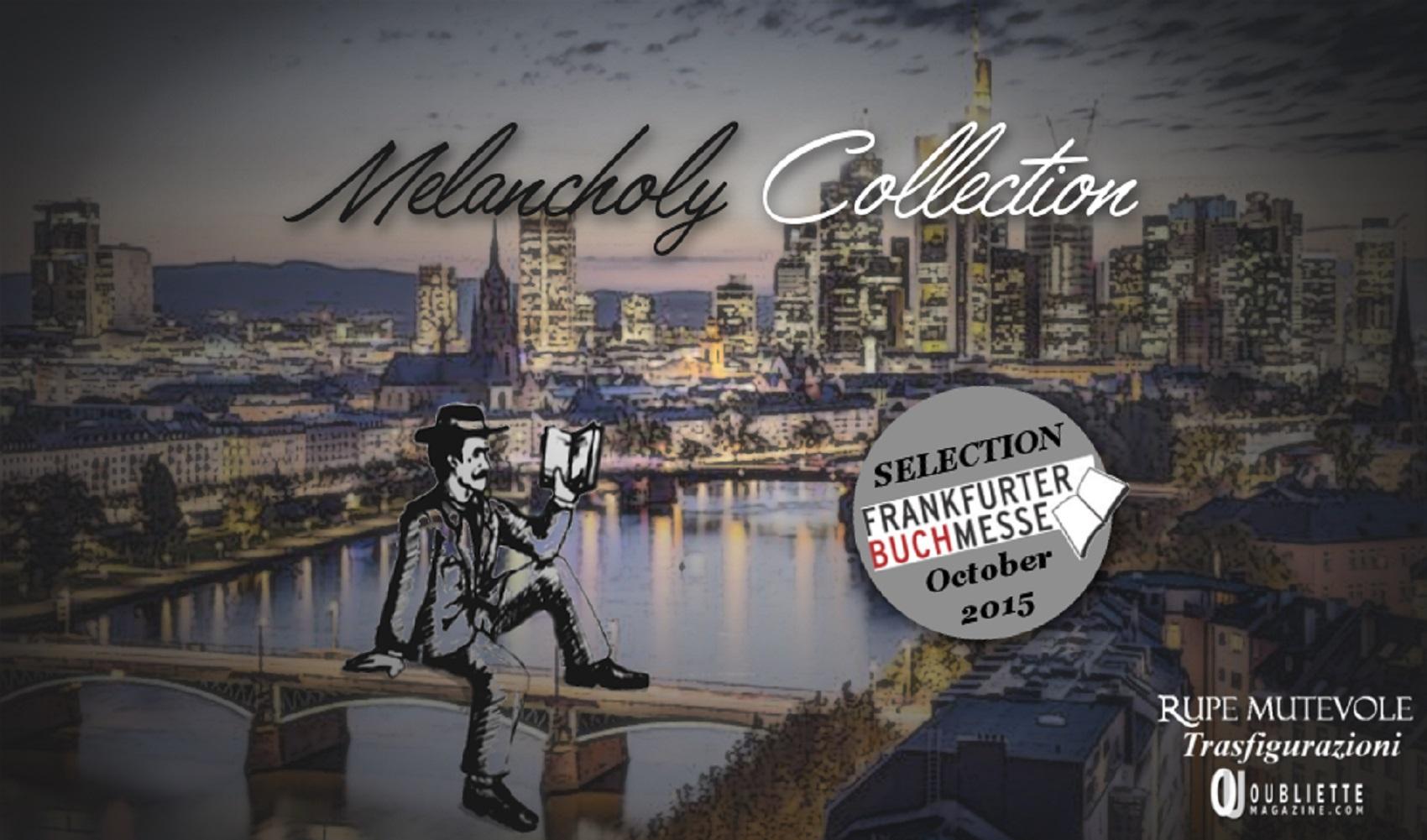 """""""Melancholy Collection"""": il nuovo progetto editoriale di Rupe Mutevole Edizioni – bando di partecipazione"""