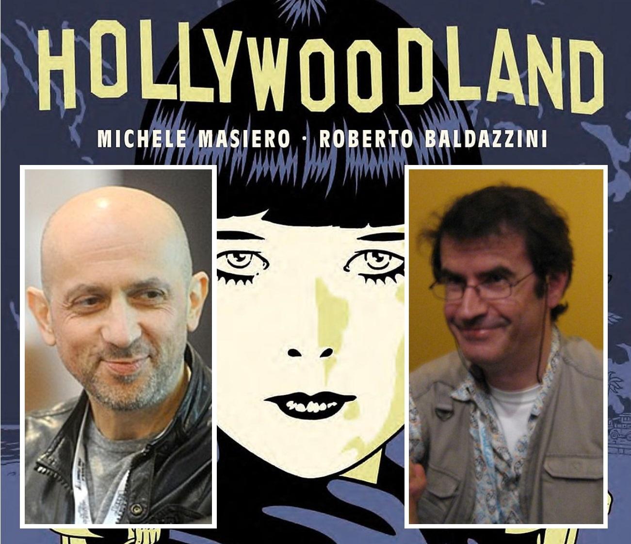 """""""Hollywoodland"""" di Michele Masiero e Roberto Baldazzini: più ombre che luci nell'industria cinematografica degli anni Venti"""