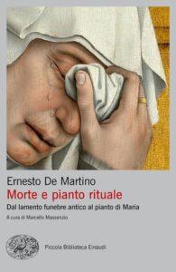 Morte e pianto rituale di Ernesto De Martino