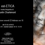 Mostra fotografica est-ETICA di Martin Charlemont, dal 22 febbraio al 9 marzo, Milano