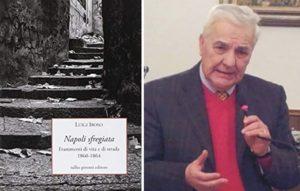 Napoli sfregiata - Luigi Iroso