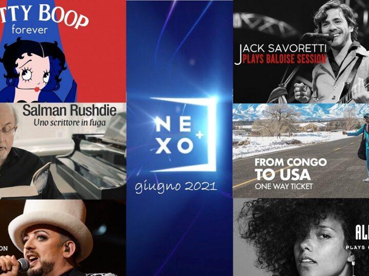 Nexo Plus: il calendario di tutti i film trasmessi in streaming per il mese di giugno 2021