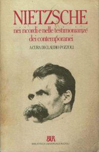 Nietzsche nei ricordi e nelle testimonianze dei contemporanei