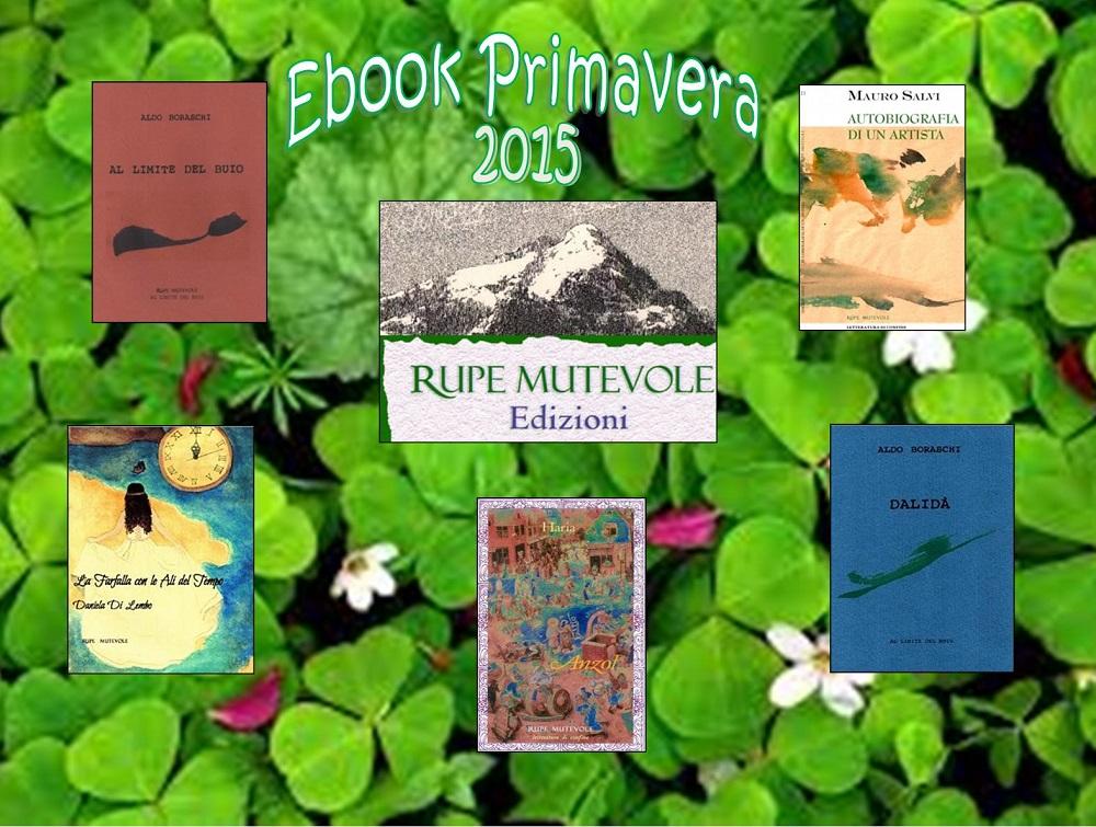 Le novità editoriali di Rupe Mutevole Edizioni: tutti gli e-book pubblicati in primavera