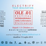 """""""OLE.01 – Festival Internazionale della Letteratura Elettronica"""": dal 1 ottobre 2014 al 3 novembre 2015 a Napoli"""