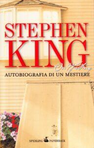 On writing – Autobiografia di un mestiere di Stephen King
