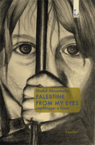Palestine from my eyes Una blogger a Gaza